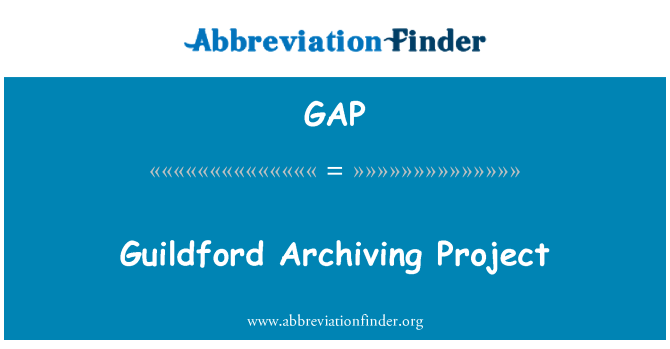 GAP: Guildford Archiving Project