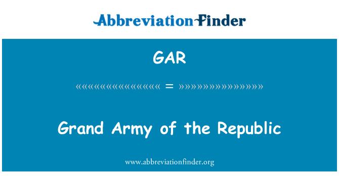 GAR: Grand Army of the Republic