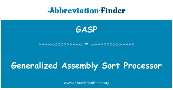 GASP: 广义的装配排序处理器