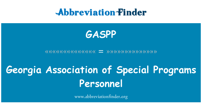 GASPP: Georgia Association of Special Programs Personnel