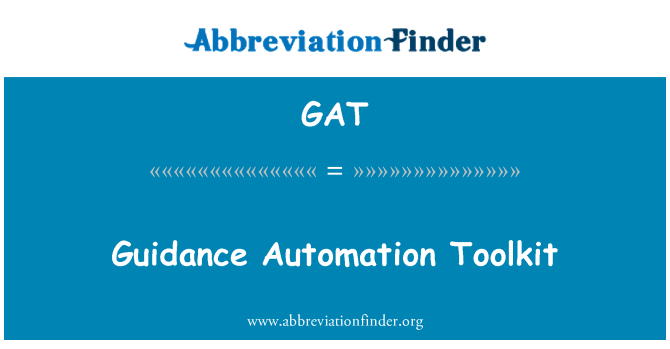 GAT: Guidance Automation Toolkit