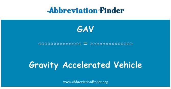 GAV: Gravity Accelerated Vehicle