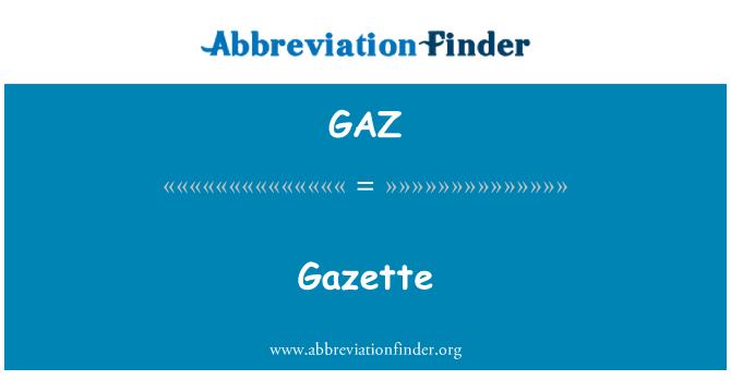 GAZ: Gazette