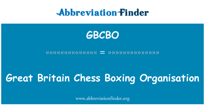 GBCBO: Great Britain Chess Boxing Organisation