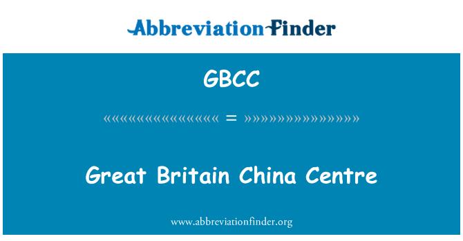 GBCC: Great Britain China Centre
