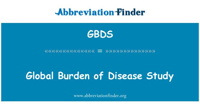 GBDS: Global Burden of Disease Study
