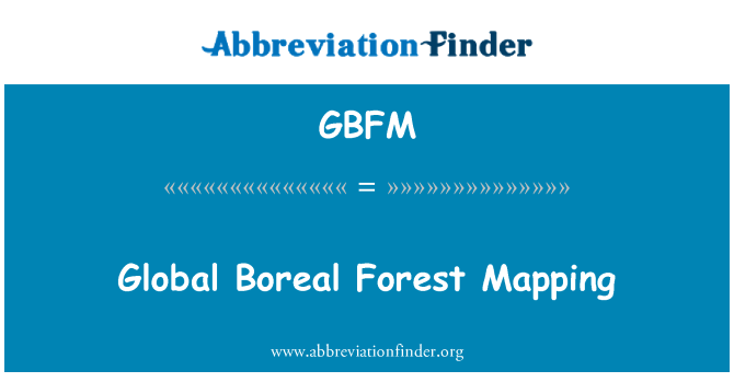 GBFM: Global Boreal Forest Mapping