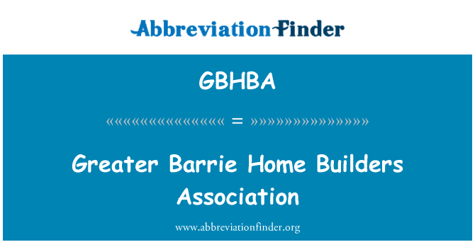 GBHBA: Greater Barrie Home Builders Association