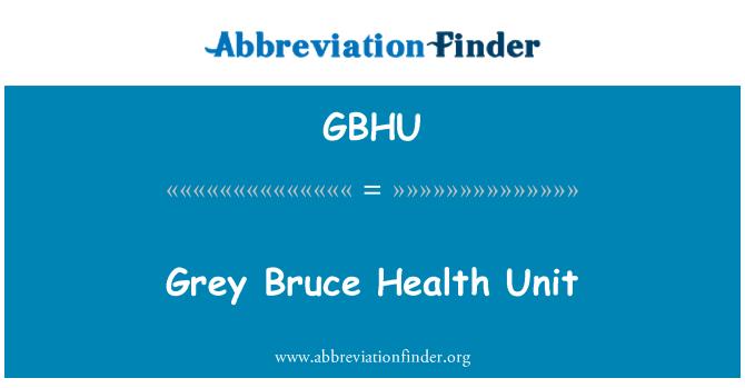 GBHU: Grey Bruce Health Unit