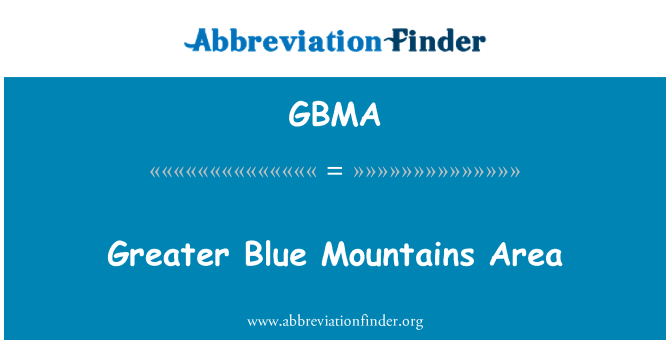 GBMA: Greater Blue Mountains Area