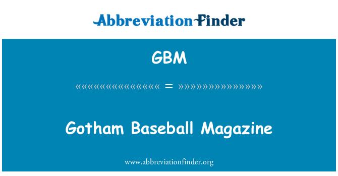 GBM: Gotham Baseball Magazine