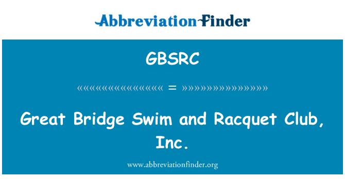 GBSRC: Great Bridge Swim and Racquet Club, Inc.