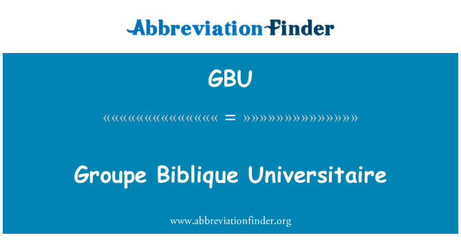 GBU: Groupe Biblique Universitaire