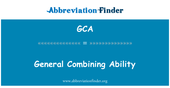GCA: General Combining Ability