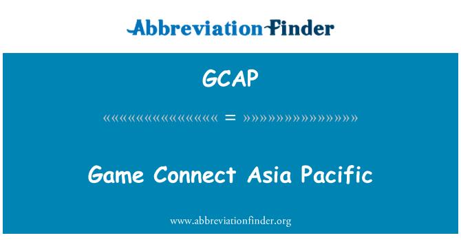 GCAP: Žaidimas prisijungti Azijos ir Ramiojo vandenyno