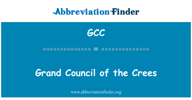 GCC: Grand Council of the Crees