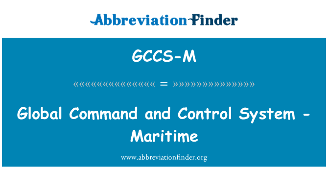 GCCS-M: Global Command and Control System - Maritime