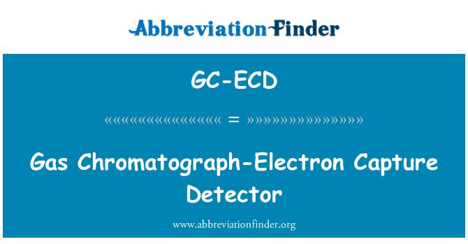 GC-ECD: Gas Chromatograph-Electron Capture Detector