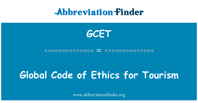 GCET: Global Code of Ethics for Tourism