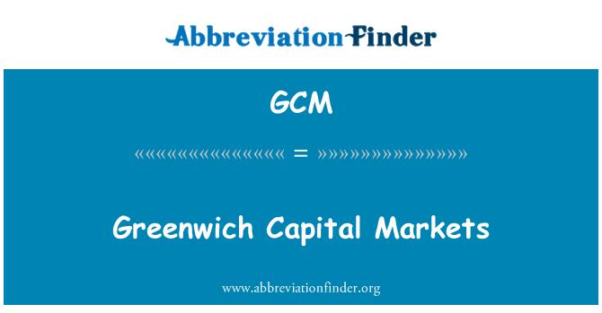 GCM: Greenwich Capital Markets