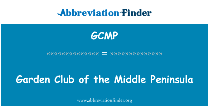GCMP: Garden Club of the Middle Peninsula