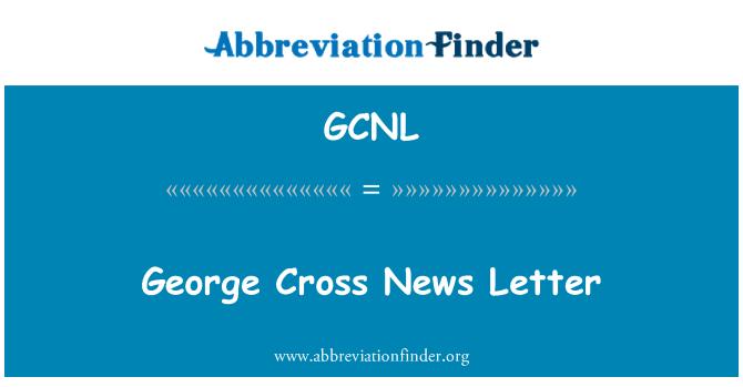 GCNL: George Cross News Letter