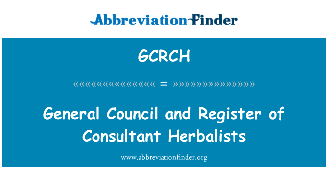 GCRCH: General Council and Register of Consultant Herbalists