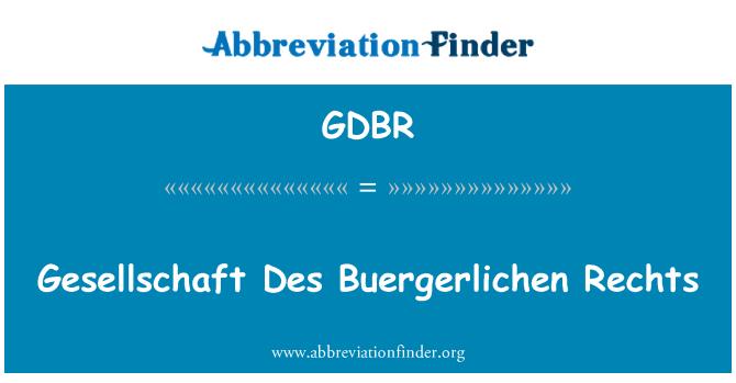 GDBR: Gesellschaft Des Buergerlichen Rechts