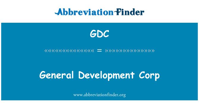 GDC: General Development Corp
