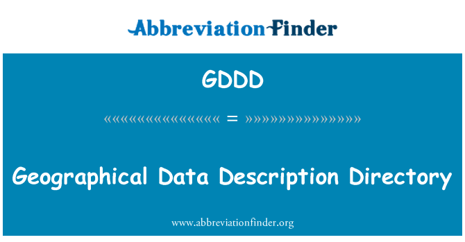 GDDD: Geographical Data Description Directory
