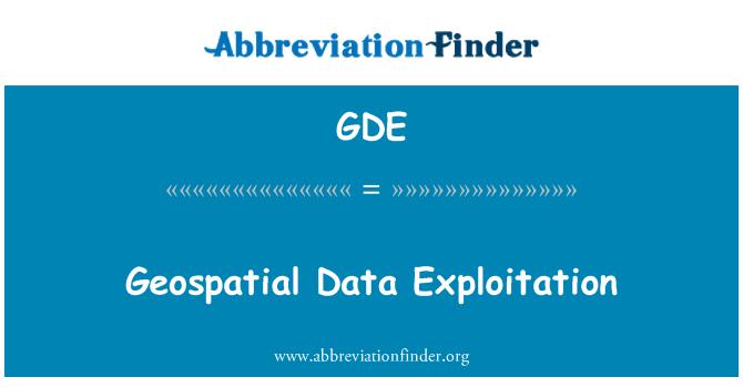 GDE: Geospatial Data Exploitation