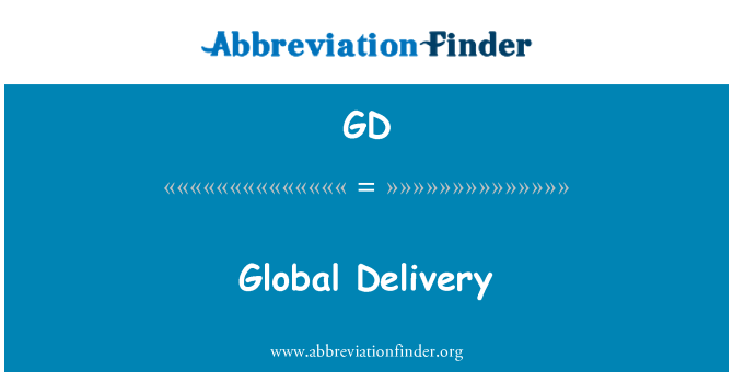 GD: Global Delivery