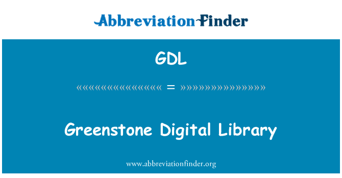 GDL: Greenstone Digital Library