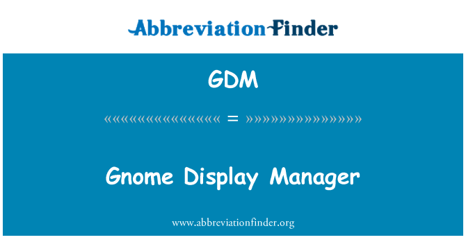 GDM: Gnome Display Manager