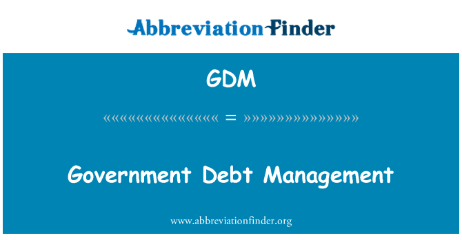 GDM: Government Debt Management