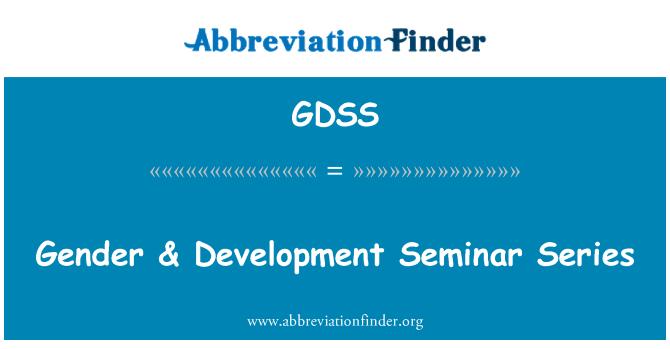 GDSS: Cinsiyet & gelişim seminerleri dizisi