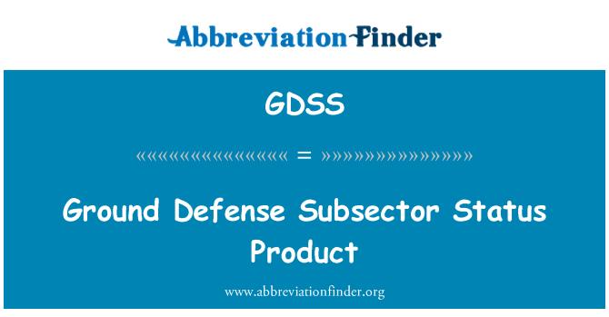 GDSS: Toprak savunma Subsector durum ürün