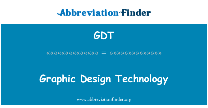 GDT: Graphic Design Technology