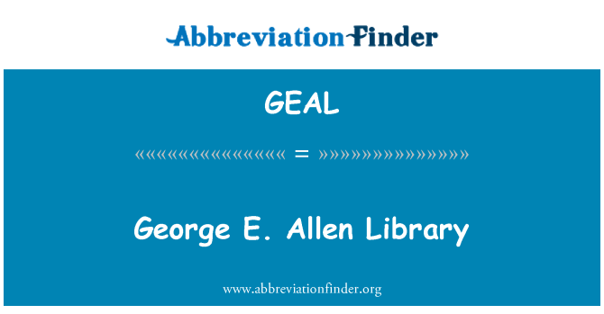 GEAL: George E. Allen Library
