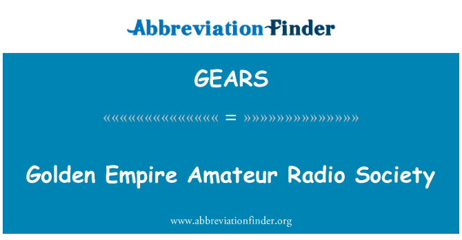 GEARS: Golden Empire Amateur Radio Society