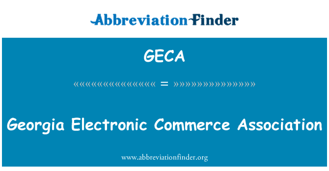 GECA: Georgia Electronic Commerce Association