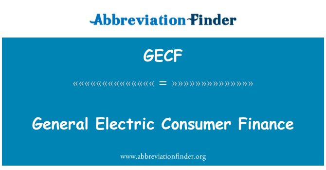 GECF: General Electric Consumer Finance