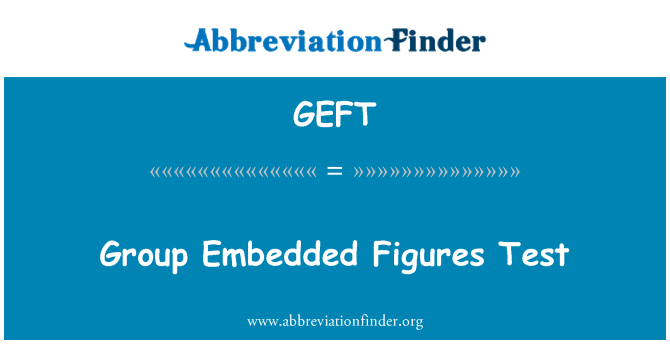 GEFT: Group Embedded Figures Test
