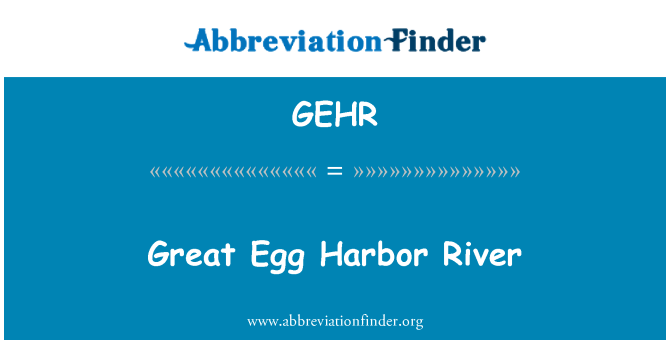 GEHR: Great Egg Harbor River
