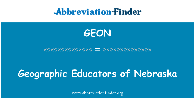 GEON: Geographic Educators of Nebraska