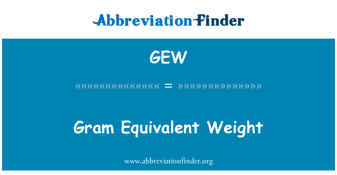 GEW: Gram Equivalent Weight