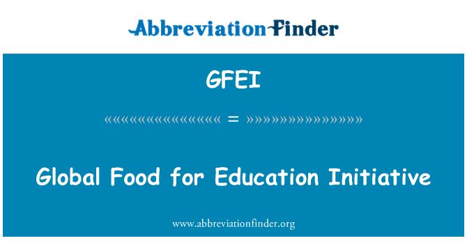 GFEI: Global Food for Education Initiative