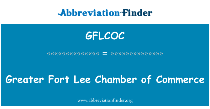 GFLCOC: Greater Fort Lee Chamber of Commerce