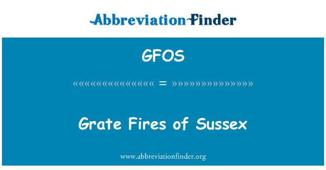 GFOS: Grate Fires of Sussex
