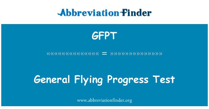 GFPT: Ujian kemajuan Terbang am